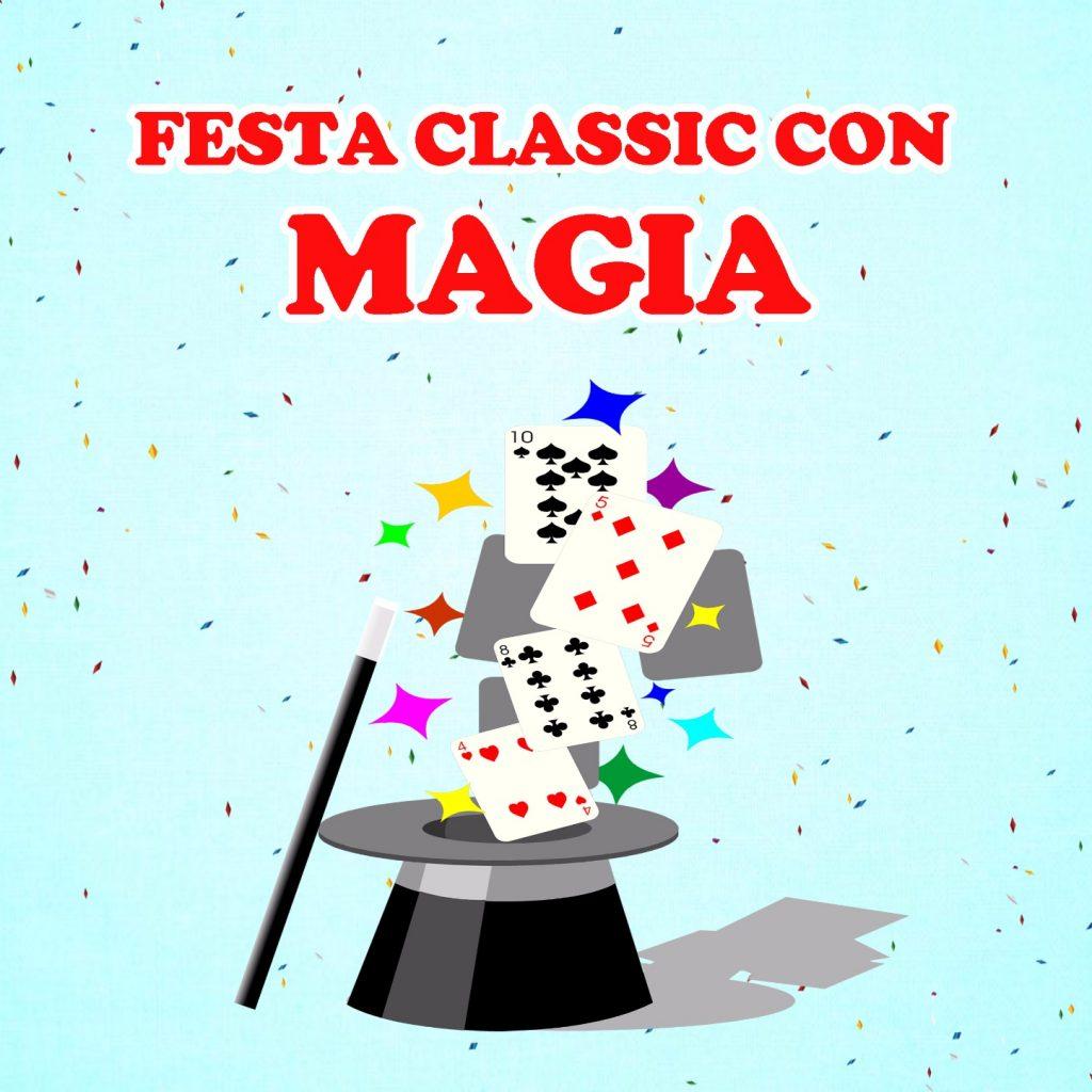 Festa Classic Magia Milano